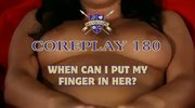 ManSchool's Coreplay 180 - When can I put my finger in her?