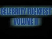 Celebrity Fuckfest Vol 2