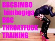 Bbcbimbo bimbogiga bbc deepthroat training