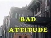 Bad Attitude 1987pt.1