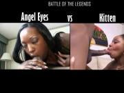 Angel Eyes vs Kitten