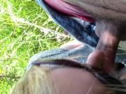 Lulu sucking me off til I cum in a field