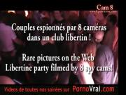 Part 24 Spycam Camera espion private party ! Les Bulles