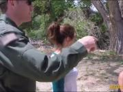 Babe try to sneak gets pounded by border patrol agent