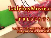Ladyboy Schoolgirl Lala Barebacked
