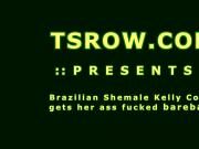 Brazilian Shemale Kelly Costa Bareback