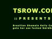 Brazilian Shemale Kelly Costa Bareback