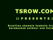 Brazilian Shemale Isabella Cruz Fucked Raw