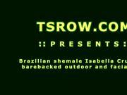 Brazilian Shemale Isabella Cruz Fucked Raw