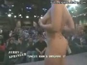 Chick Gets Naked On Jerry Springer