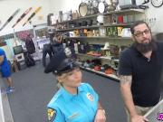 Bitch Police Officer Rents Her Hot Body At The Pawn Shop