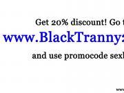 Nubian tranny shemale bangs white dude