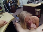 Blonde bimbo fucked by pervert pawn guy at the pawnshop