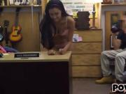 Cute latin chick pawns pussy and gets nailed at the pawnshop